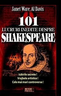 101 lucruri inedite despre Shakespeare [0]