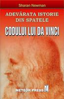 Adevarata istorie din spatele Codului lui Da Vinci [0]