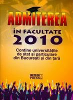 Admiterea in facultate 2010 [0]