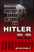 Am fost garda de corp a lui Hitler 1940-1945 [0]