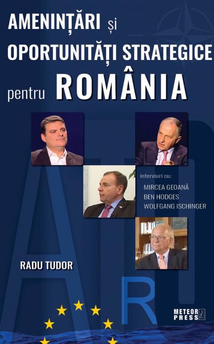 Amenintari si oportunitati strategice pentru Romania [0]