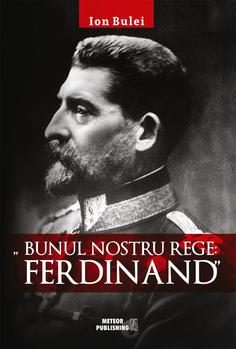Bunul nostru rege: Ferdinand [0]