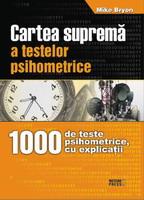 Cartea suprema a testelor psihometrice [0]