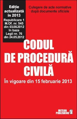 Codul de procedura civila actualizat 2013 [0]