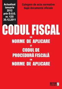 Codul fiscal cu norme de aplicare si codul de procedura fiscala cu norme de aplicare [0]