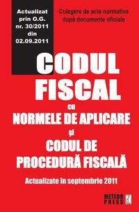 Codul fiscal cu Normele de aplicare si Codul de procedura fiscala [0]