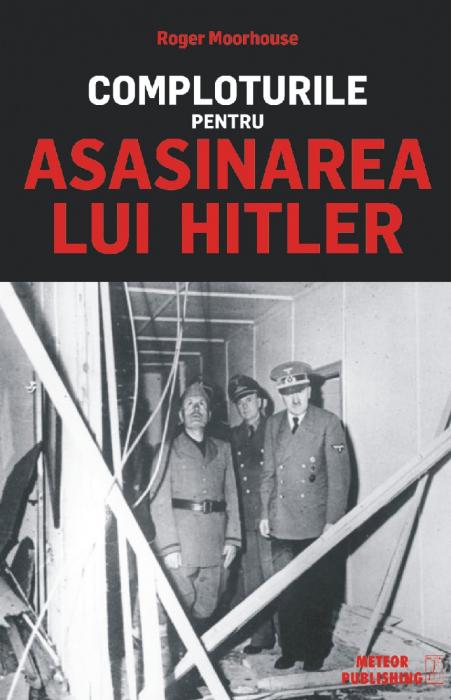 Comploturile pentru asasinarea lui Hitler [0]