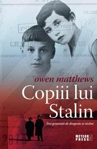 Copiii lui Stalin. Trei generatii de dragoste si razboi [0]