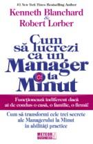 Cum sa lucrezi ca un manager la minut [0]