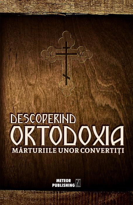 Descoperind Ortodoxia [0]
