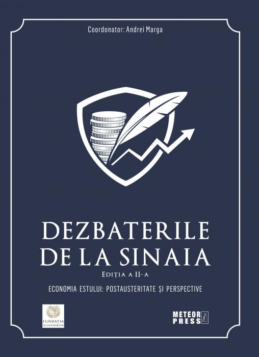 Dezbaterile de la Sinaia. Economia estului: postausteritate si perspective 2019. [0]