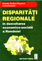 Disparitatii regionale in dezvoltarea  economico-sociala a Romaniei [0]