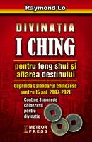 Divinatia I Ching pentru Feng Shui si aflarea destinului [0]