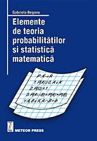 Elemente de teoria probabilitatilor si statistica matematica [0]