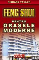 Feng Shui pentru orasele moderne [0]