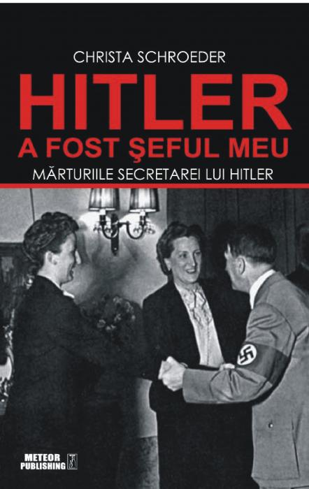 Hitler a fost seful meu [0]