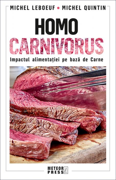 Homo carnivorus. Impactul alimentatiei pe baza de carne [0]