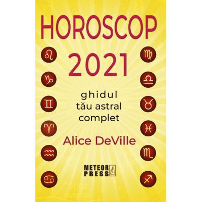 Horoscop 2021. Ghidul tau astral complet [0]