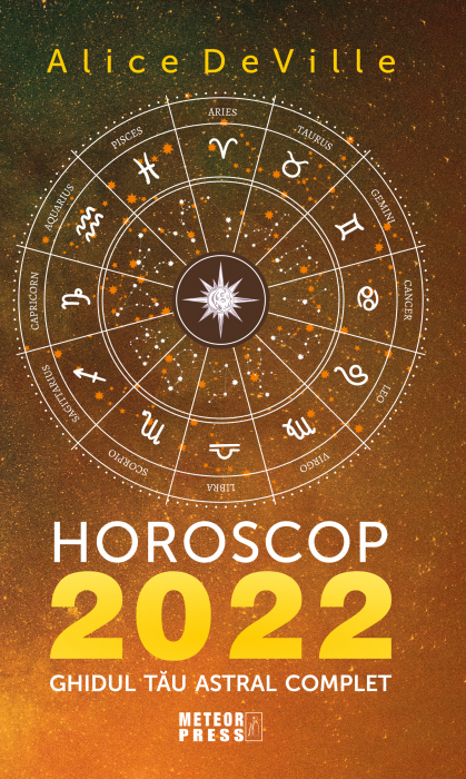 Horoscop 2022. Ghidul tau astral complet [0]