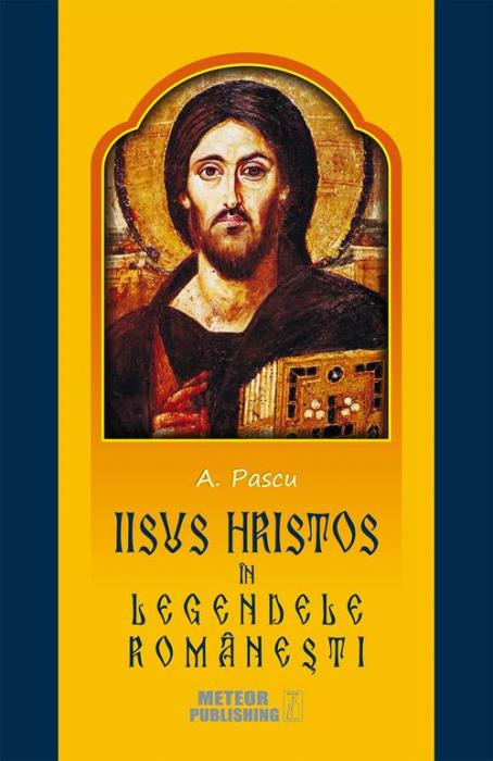 Iisus Hristos in legendele romanesti [0]