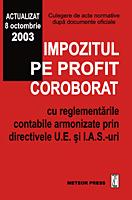 Impozitul pe profit coroborat cu regelementarile contabile armonizate prin directivele U.E. si I.A.S.-uri [0]