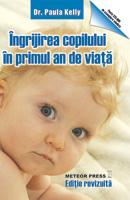 Ingrijirea copilului in primul an de viata [0]