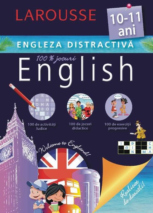 Larousse. Engleza distractiva 10-11 ani [0]