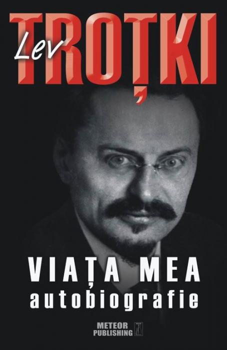 Lev Trotki. Viata mea. Autobiografie [0]