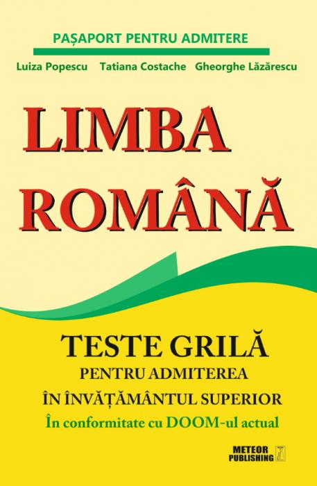 Limba romana. Teste grila pentru admiterea in invatamantul superior [0]