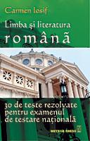 Limba si Literatura Romana - 30 de teste rezolvate pentru examenul de testare nationala [0]