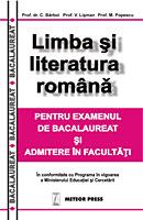 Limba si literatura romana pentru bacalaureat si admitere in facultati [0]