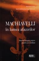 Machiavelli in lumea afacerilor [0]