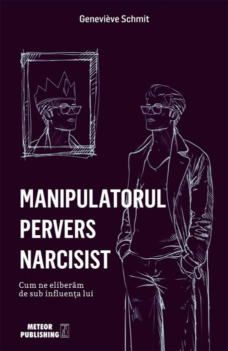 Manipulatorul pervers narcisist [0]