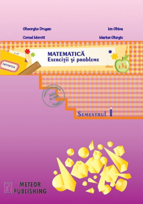Matematica. Exercitii si probleme. Clasa a V-a, semestrul I 2013-2014 [0]
