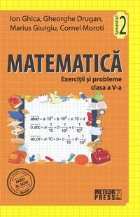 Matematica. Exercitii si probleme. Clasa a V-a, semestrul II 2011-2012 [0]