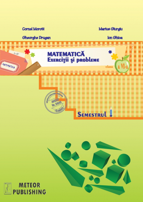 Matematica. Exercitii si probleme. Clasa a VI-a, semestrul I 2013-2014 [0]