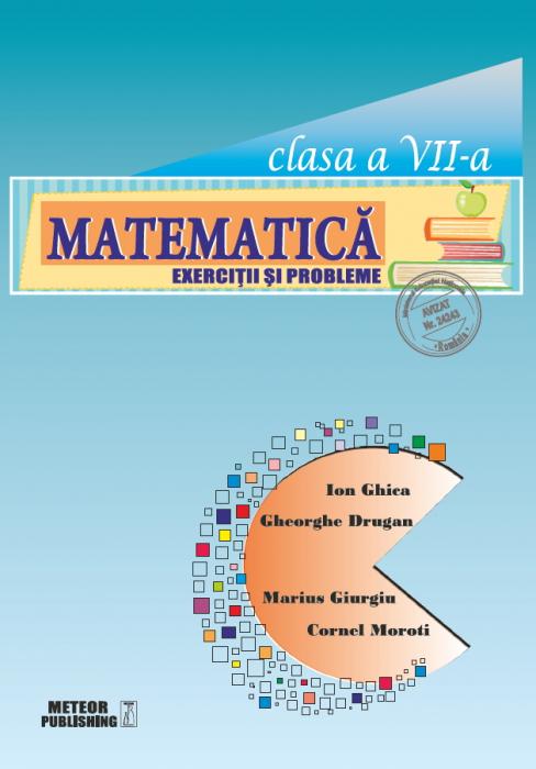 Matematica. Exercitii si probleme. Clasa a VII-a [0]