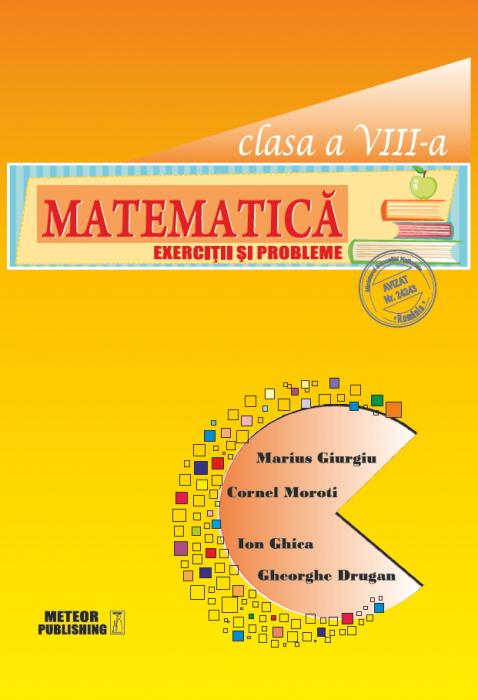 Matematica. Exercitii si probleme. Clasa a VIII-a [0]