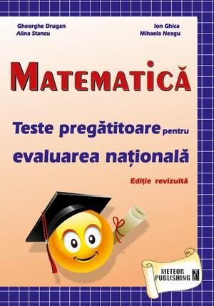 Matematica - Teste pregatitoare pentru evaluarea nationala [0]