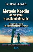 Metoda Kazdin de crestere a copilului obraznic [0]