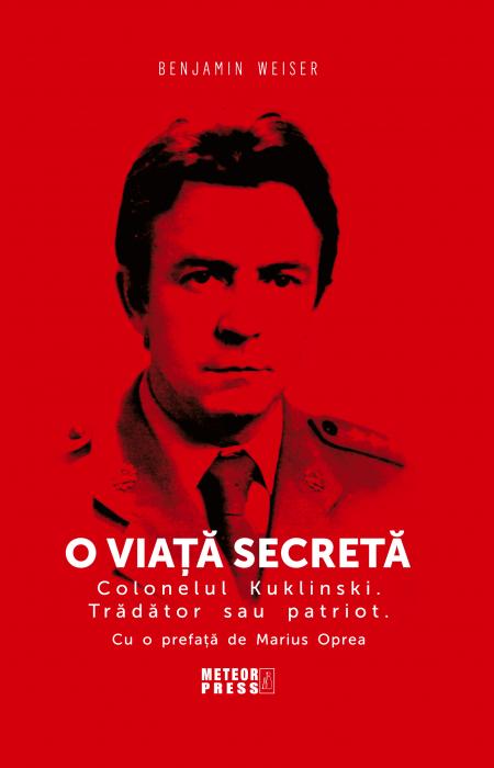 O viata secreta. Colonelul Kuklinski. Tradator sau patriot. [0]