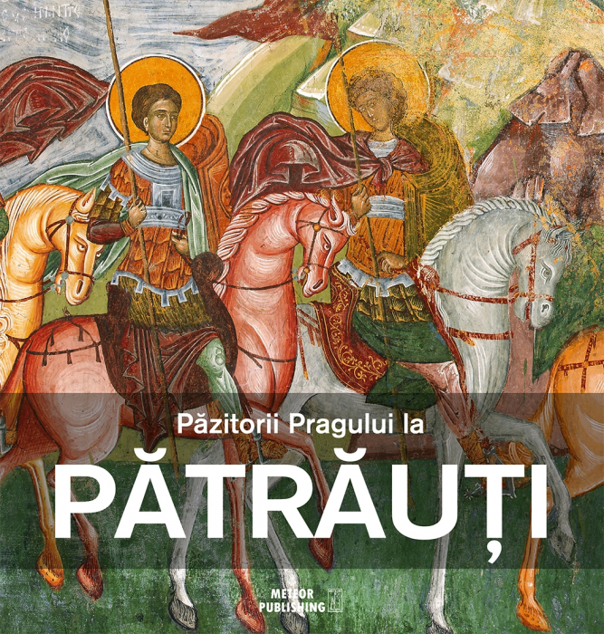 Pazitorii Pragului la Patrauti [0]