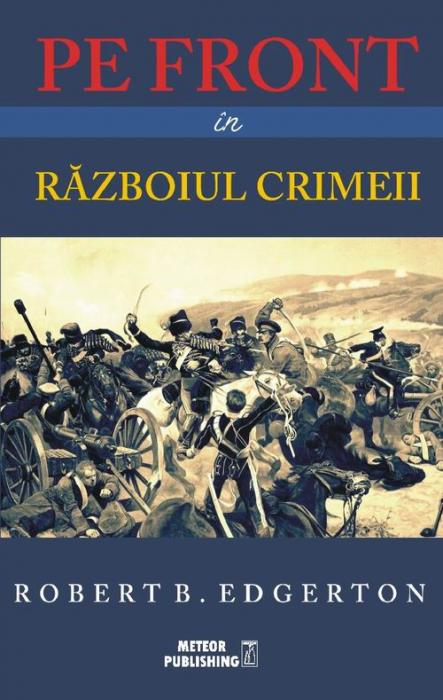 Pe front in Razboiul Crimeii [0]