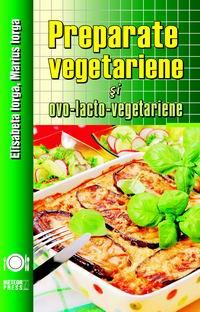 Preparate vegetariene si ovo-lacto-vegetariene [0]