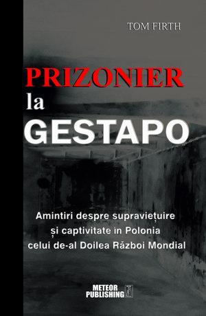 Prizonier la Gestapo [0]