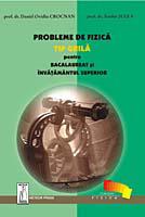 Probleme de fizica pentru bacalaureat si admiterea in invatamantul superior [0]
