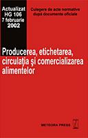 Producerea, etichetarea, circulatia si comecializarea alimentelor [0]