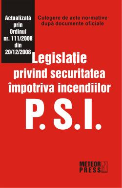 PSI. Legislatie privind securitatea impotriva incendiilor [0]