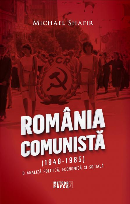 Romania Comunista (1948-1985). [0]