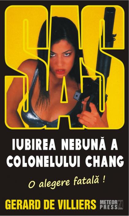SAS 126: Iubirea nebuna a colonelului Chang [0]
